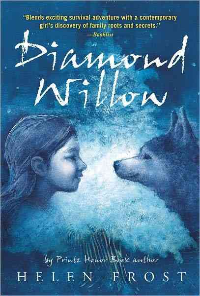 Diamond Willow By Frost, Helen