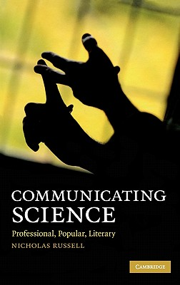 Communicating Science By Russell, Nicholas